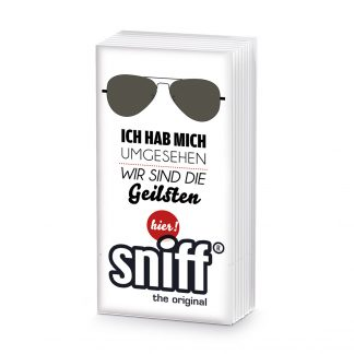 SNIFF-Taschentuecher-ich-hab-mich-umgesehen-wir-sind-die-geilsten-hier-
