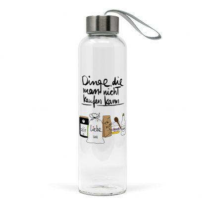 """Trinkflasche aus Glas """"Dinge, die man nicht kaufen kann"""""""