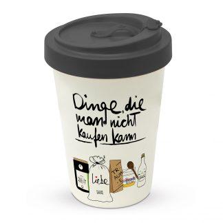 """coffee2go Becher """"Dinge, die man nicht kaufen kann"""""""