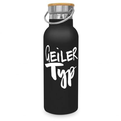 """Edelstahlflasche """"geiler Typ"""""""
