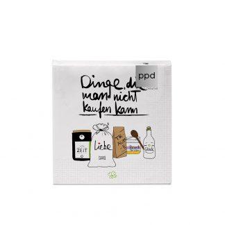 """Servietten """"Dinge, die man nicht kaufen kann"""" - 25x25 cm"""