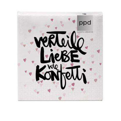 """Servietten """"verteile Liebe wie Konfetti"""" - 33x33 cm"""