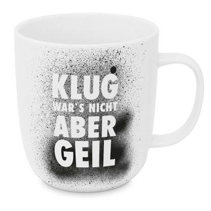 """Tasse """"Klug war's nicht, aber geil"""""""
