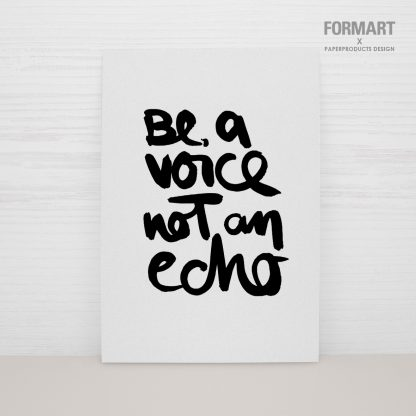 "Postkarte ""be a voice not an echo"""