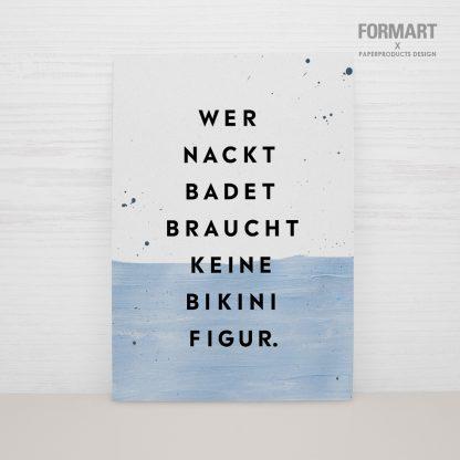 """Postkarte """"Wer nackt badet, braucht keine Bikinifigur"""""""