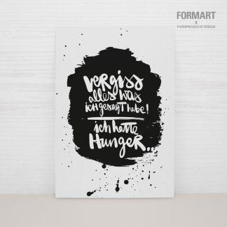 """Postkarte """"Vergiss alles was ich gesagt habe, ich hatte Hunger!"""""""
