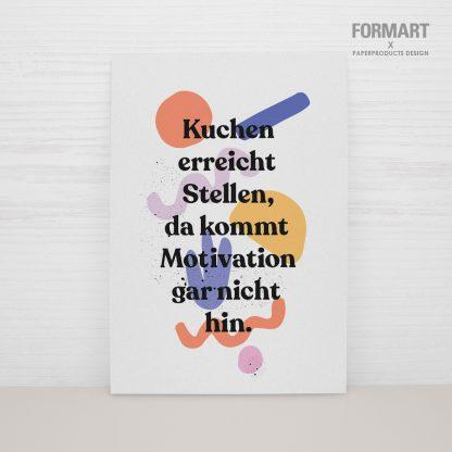 """Postkarte """"Kuchen erreicht Stellen, da kommt Motivation garnicht hin"""""""