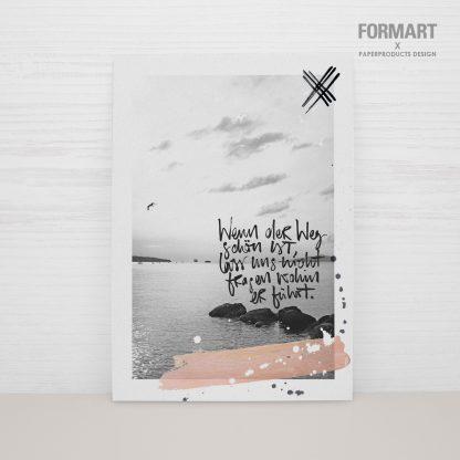 """Postkarte """"Wenn der Weg schön ist, lass uns nicht fragen, wohin er führt"""""""