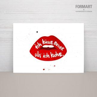 """Postkarte """"ICH KÜSSE BESSER, ALS ICH KOCHE"""""""